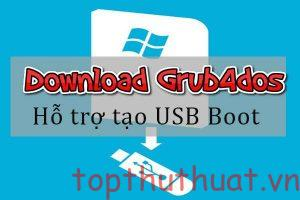 Download Grub4dos - Tạo USB Boot